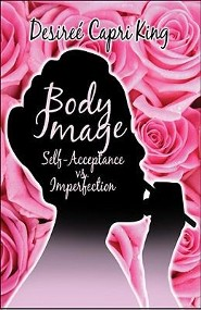 Body Image: Self-Acceptance vs. Imperfection