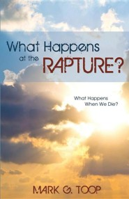 What Happens at the Rapture?