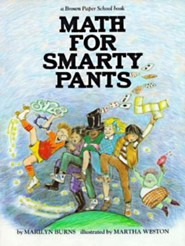 Brown Paper School Book: Math for Smarty Pants  -              By: Marilyn Burns, Martha Weston & Martha Weston(ILLUS)