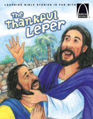 The Thankful Leper - Arch Book