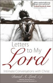 Letters to My Lord: Intimate Conversations with Christ