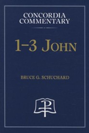 John 1, 2, and 3  -     By: Dr. Bruce G. Schuchard