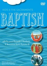 Kids and the Sacraments: Baptism - DVD
