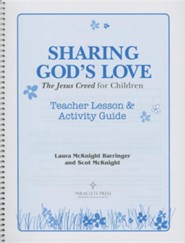 Sharing God's Love: The Jesus Creed for Children: Teacher Lesson & Activity Guide