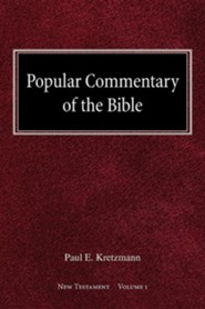 Popular Commentary of the Bible New Testament Volume 1