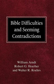 Bible Difficulties and Seeming Contradictions