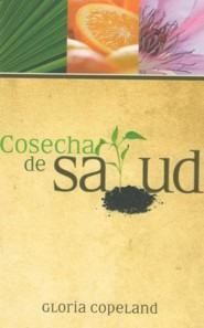 Cosecha de Salud Harvest of Health