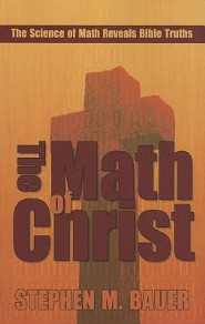 The Math of Christ  -     By: Stephen Bauer