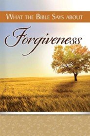 What The Bible Says About Forgiveness