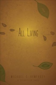 All Living: A Seedvision Saga