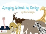 Amazing Animals by Design  -     By: Debra Haagen