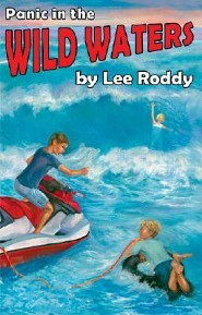 Panic in the Wild Waters  -     By: Lee Roddy