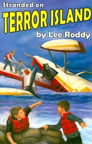 Stranded on Terror Island  -     By: Lee Roddy