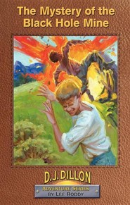 The Mystery of the Black Hole Mine  -     By: Lee Roddy     Illustrated By: Tim Holden