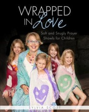 Wrapped in Love: Soft and Snugly Prayer Shawls for Children