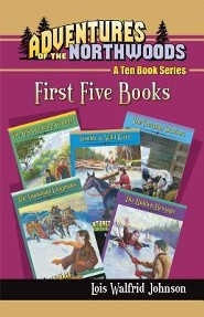 Adventures of the Northwoods Set 1: First 5 Books  -     By: Lois Walfrid Johnson
