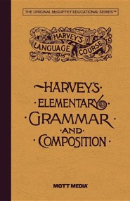 Elementary Grammar and Composition  -     By: Thos W. Harvey