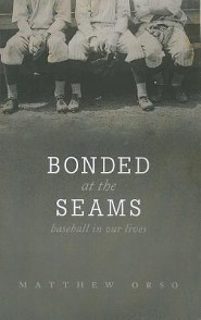 Bonded at the Seams: Baseball in Our Lives