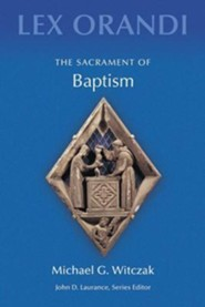 The Sacrament of Baptism  -     