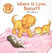 Where Is Love, Biscuit?: A Pet & Play Book