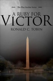A Ruby for Victor  -     By: Ronald C. Tobin