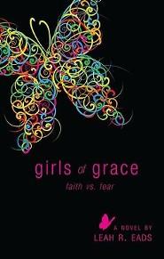 Girls of Grace: Faith vs. Fear