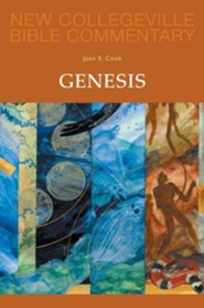 New Collegeville Bible Commentary #2: Genesis  -     By: Joan E. Cook