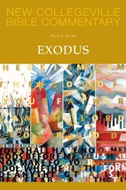 New Collegeville Bible Commentary #3: Exodus  -     By: Mark S. Smith