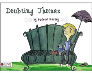 Doubting Thomas  -     By: Andrew Massey
