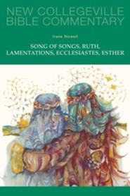 Song of Songs, Ruth, Lamentations, Ecclesiastes, Esther  -     By: Irene Nowell