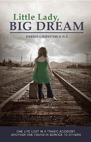 Little Lady, Big Dream  -     By: Debbie Griffiths