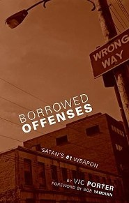 Borrowed Offenses  -     By: Vic Porter