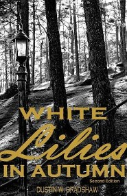 White Lilies in Autumn: Second Edition