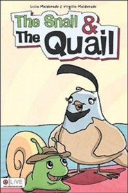 The Snail and the Quail