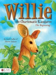 Willie the Charismatic Kangaroo  -     By: Locki LaRoe, Sharon Salazar