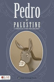 Pedro of Palestine: A Christmas Story for Children