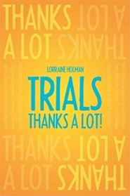 Trials: Thanks a Lot!