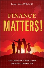 Finance Matters!: Exploring Your Assets and Securing Your Future