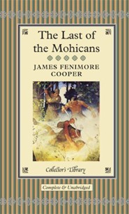 Last of the Mohicans  -     By: James Fenimore Cooper