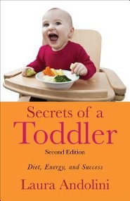 Secrets of a Toddler: Diet, Energy, and Success, Edition 0002