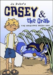 Casey & the Crab: The Gruesome Green Goo