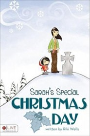 Sarah's Special Christmas Day