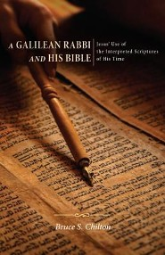 A Galilean Rabbi and His Bible