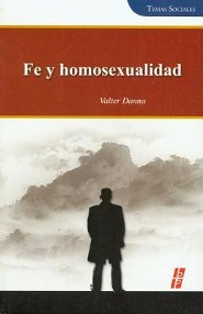 Fe y homosexualidad, Faith and Homosexuality  -     