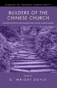 Builders of the Chinese Church