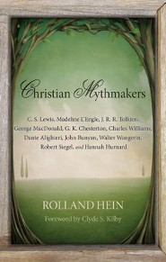 Christian Mythmakers: C. S. Lewis, Madeline L'Engle, J. R. R. Tolkien, George MacDonald, G. K. Chesterton, Charles Williams, Dante Alighieri, Edition 0002