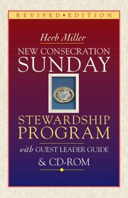 New Consecration Sunday Stewardship Program and Guest Leader Guide [With CDROM]Revised Edition  -     By: Herb Miller