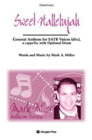 Sweet Hallelujah! Anthem: General Anthem for SATB Voices div., a capella  -