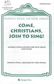Come, Christians, Join to Sing Anthem: General Anthem for SATB voices and Piano