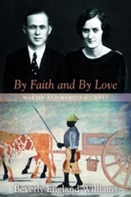 By Faith and by Love: Martin and Mabel's Journey